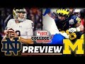 THE NIGHTMARE CONTINUES / Michigan Wolverines - Notre Dame Fighting Irish Preview