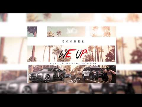 DOODER - WE UP FT. YID X SOB X RBE (OFFICIAL AUDIO)