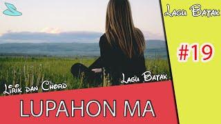 Lirik Dan Chord Lupahon Ma - Lagu Batak