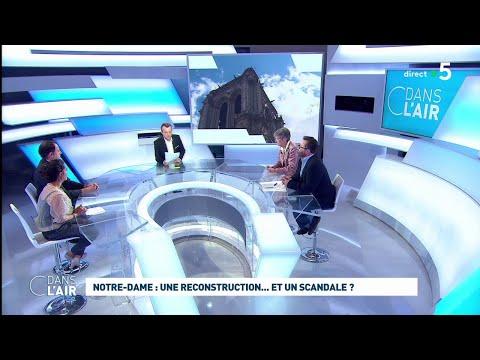 Notre-Dame : une reconstruction... et un scandale ? #cdanslair 20.09.2019