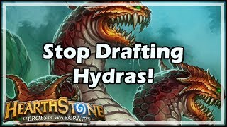 [Hearthstone] Stop Drafting Hydras!