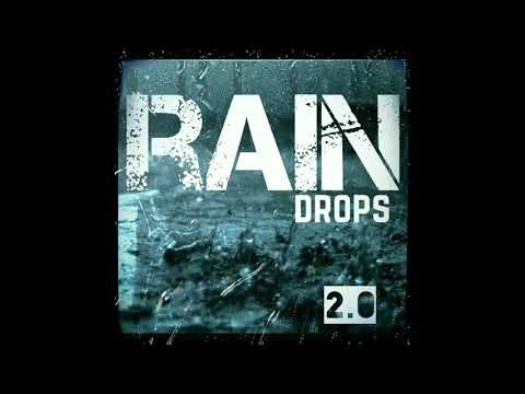 Rain Drops - 2.0 (Audio Only)