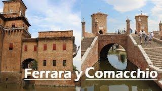 Ferrara y Comacchio | ITALIA | Viajando con Mirko