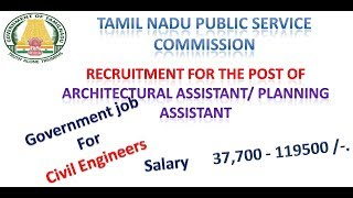 Government job For Civil Engineers -TNPSC - Architectural Assistant/ Planning Assistant -SYLLABUS