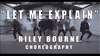 riley bourne choreography let me explain by bryson tiller