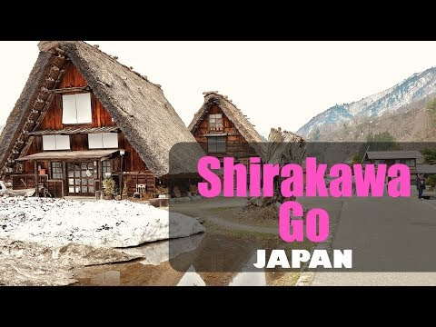 Visiting UNESCO World Heritage Site Shirakawa-Go, Japan