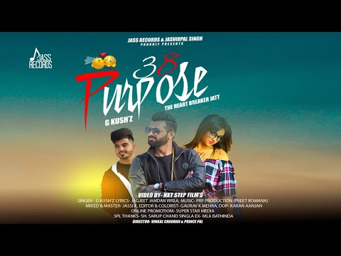 38 Purpose | (Full HD) | G Kush | New Punjabi Songs 2018 | Latest Punjabi Songs 2018 | Jass Records