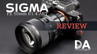 sigma 50mm F1.4 ART Review on Sony A7RM2  John Sison