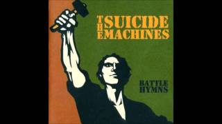 The Suicide Machines - Battle Hymns (Full Album)