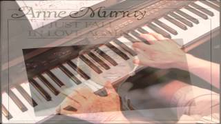 I Just Fall In Love Again - Anne Murray – Piano