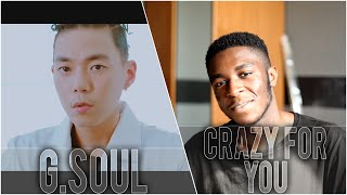 "G.Soul - ""Crazy For You [미쳐있어 나]"" MV Reaction"