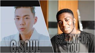 "G.Soul - ""Crazy For You [미쳐있어 나]"" MV Reaction"