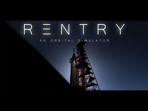 [GamePlay] ReEntry: An Orbital Simulator - Mercury-Redstone 3