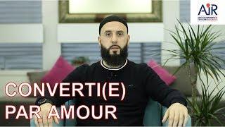 Converti(e) par amour