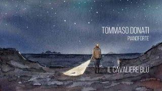 Tommaso Donati - Il Cavaliere blu