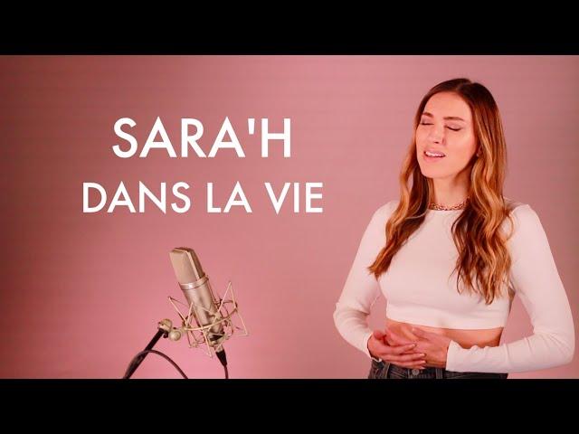 SARA'H - DANS LA VIE