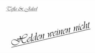 Tefla & Jaleel - Helden weinen nicht (lyrics)