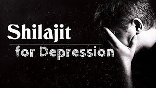 Shilajit for Depression: Benefits and Side Effects
