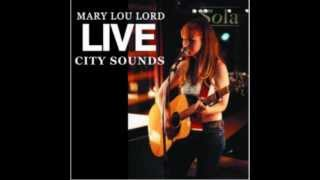 Mary Lou Lord - She