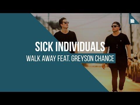 SICK INDIVIDUALS feat. Greyson Chance - Walk Away
