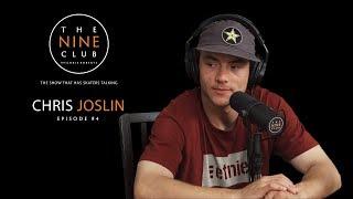 Chris Joslin   The Nine Club With Chris Roberts - Episode 94