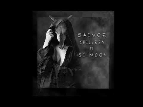 Saivor feat Si-Moon - Children