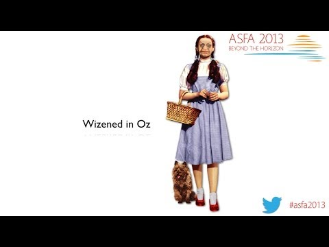 Wizened In Oz: ASFA 2013 Presentation. Perth, November 2013