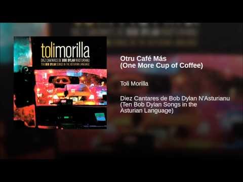 Otru Café Más (One More Cup of Coffee)