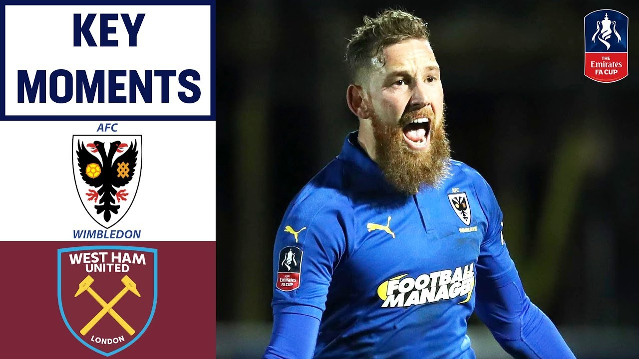AFC Wimbledon 4-2 West Ham | Key Moments | Emirates FA Cup 2018/19