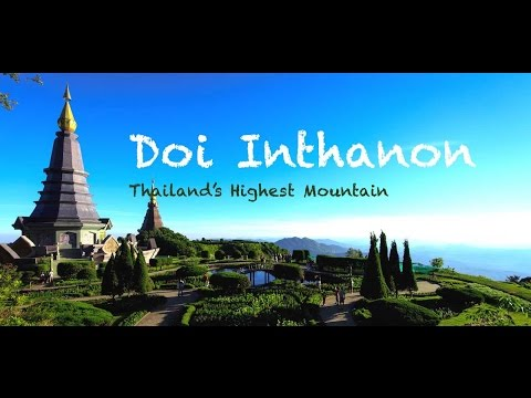Doi Inthanon - Thailand's Highest Mountain (HD)