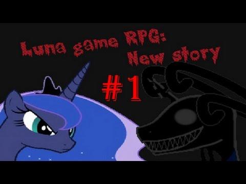 Luna Game RPG New Story №1 Новая история-новые ошибки