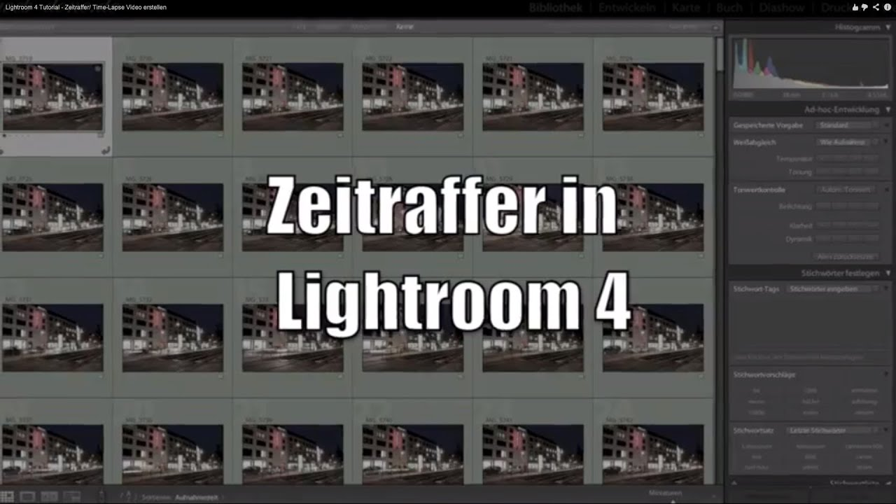 Lightroom 4 Tutorial - Zeitraffer/ Time-Lapse Video erstellen - YouTube