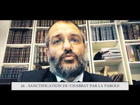 613 - 26eme MITSVA DE LA TORAH - Sanctification du Chabbat par la parole