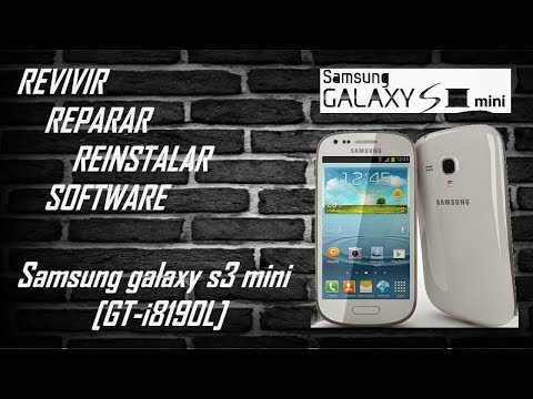 Revivir Samsung S3 Mini 8190L [ Reparar, Reinstalar, Unbrick, Se Queda Pegado En El Logo, Software]