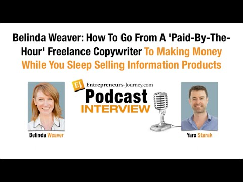 Belinda Weaver: From Being A Freelance Copywriter To Making Money Selling Information Products Video