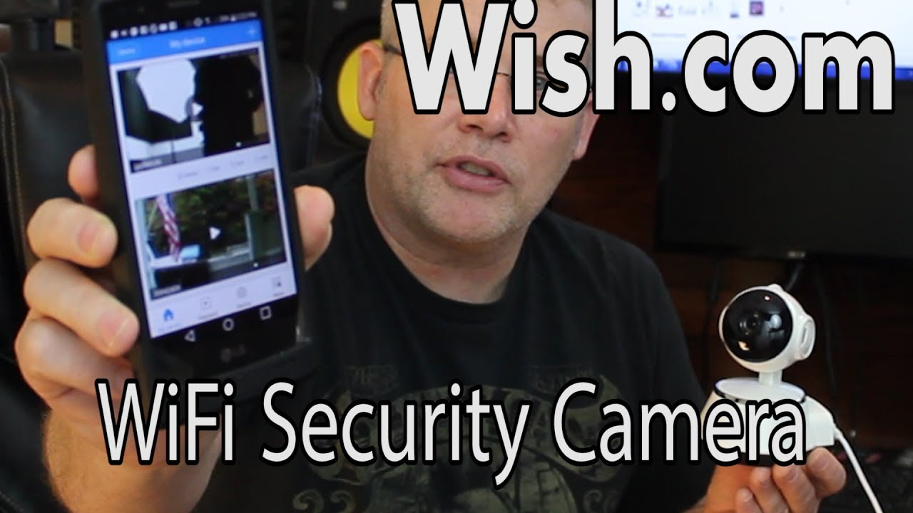 Wifi Security Camera From Wish Com Cheap Home Video