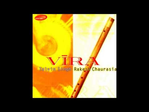 Meeting - Vira (Rakesh Chaurasia & Talvin Singh)