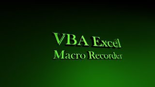 Programming in Excel Lesson 3 - Macro Recorder