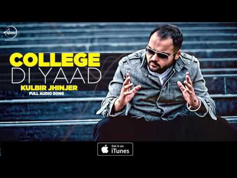 Collage Di Yaad (Full Audio Song)   Kulbir Jhinjer   Punjabi Song Collection   Speed Records