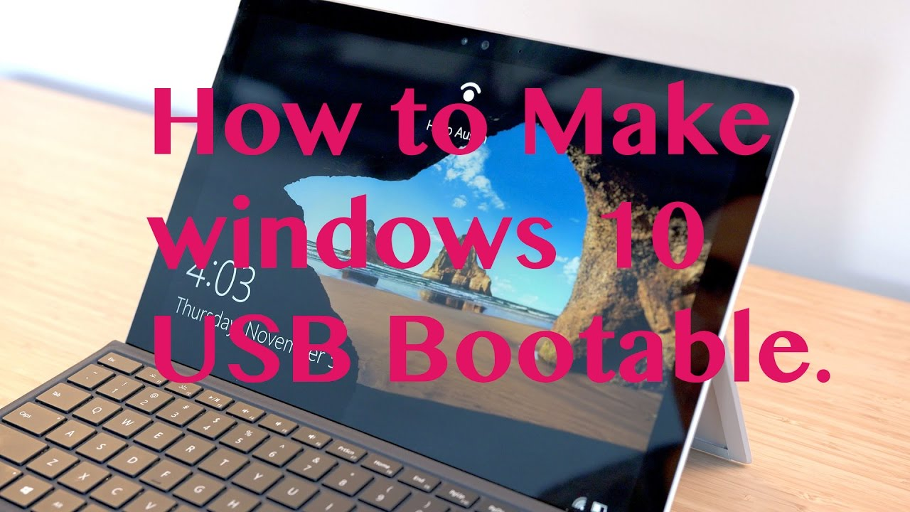 how to create official windows 10 bootable usb flash drive
