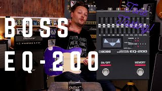 Boss EQ-200 | Do you even need an EQ pedal? | Tone Tasting