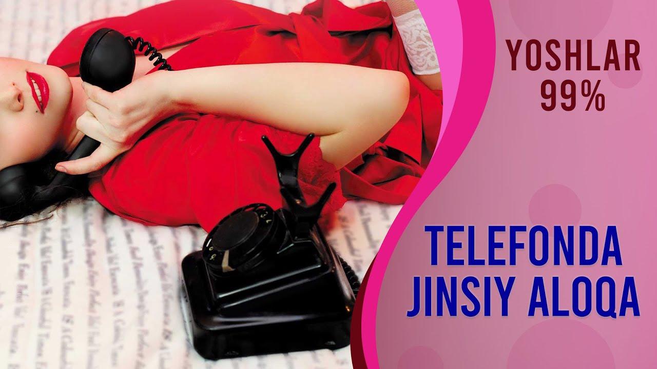 """TELEFON ORQALI ALOQA """"JINSIY BUZUQLIKLAR"""" 4 QISM"""