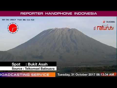 Bali Volcano : Mount Agung Gunung Agung update real time 31102017