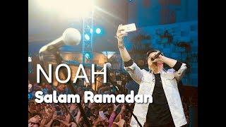 Video Keren!!!! Konser NOAH  Salam ramadhan 2018 live cibubur download MP3, 3GP, MP4, WEBM, AVI, FLV Agustus 2018