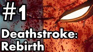 Deathstroke: Rebirth #1 – Kenilworth
