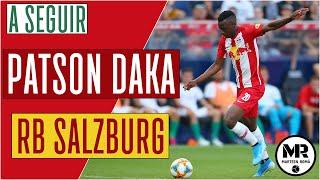 PATSON DAKA | RB SALZBURG | Skills, Passes & Goals
