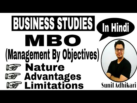 Class 12 | Management by Objectives (MBO) Part (2/2) | Concept of Mbo in Hindi | Sunil Adhikari |