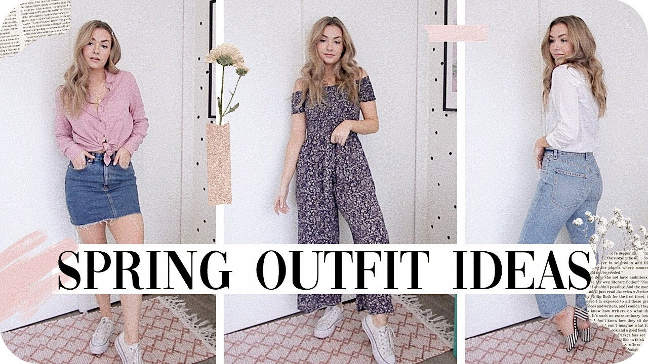 Outfit Ideas for Spring 2019! 1