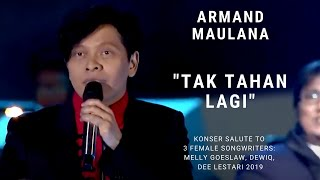 Armand Maulana - Tak Tahan Lagi (Konser Salute Erwin Gutawa to 3 Female Songwriters)