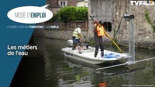 Mode d'emploi – Les métiers de l'eau